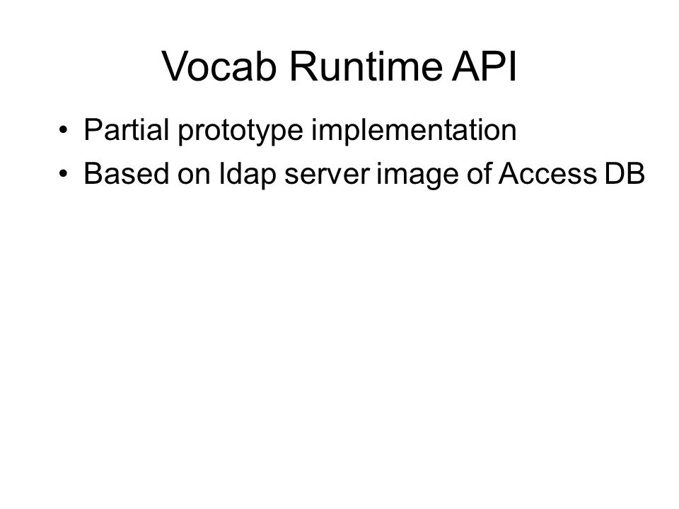 Vocab Runtime API Partial prototype implementation Based on ldap server image of Access DB