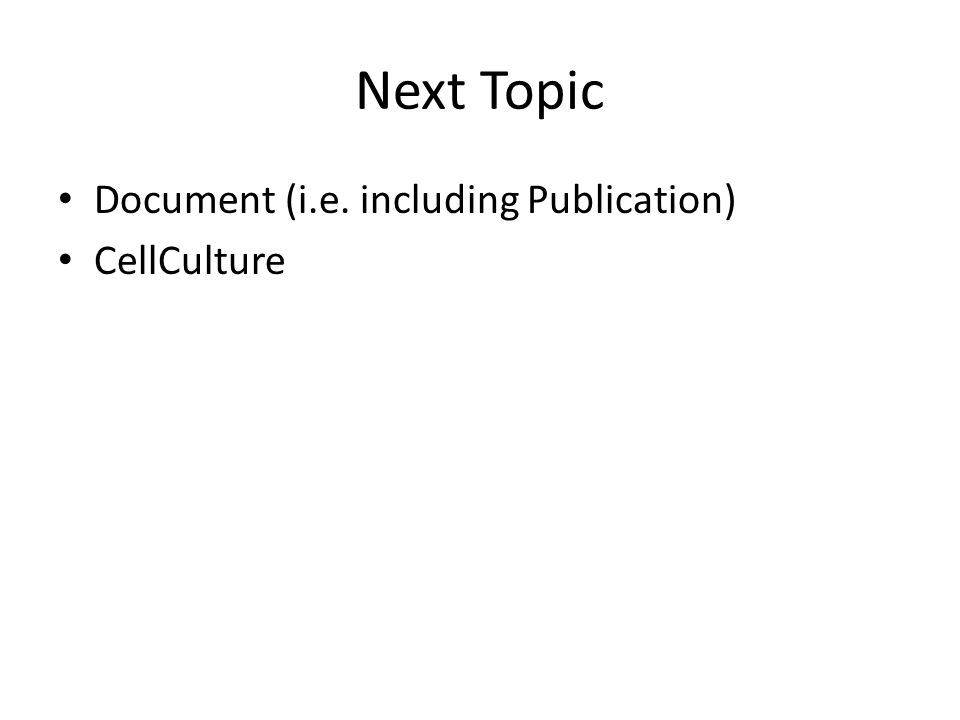 Next Topic Document (i.e. including Publication) CellCulture