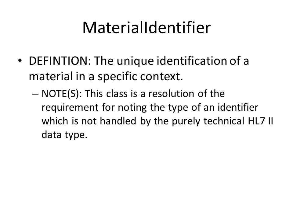 MaterialIdentifier DEFINTION: The unique identification of a material in a specific context. – NOTE(S): This class is a resolution of the requirement