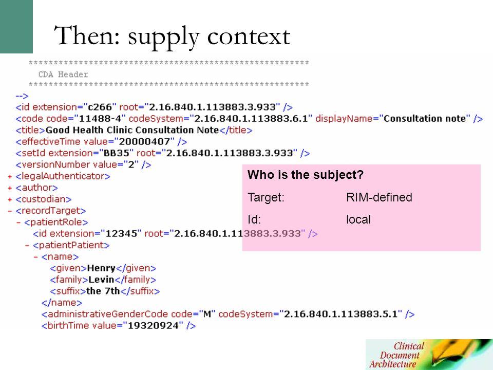 Who is the subject? Target: RIM-defined Id:local Then: supply context
