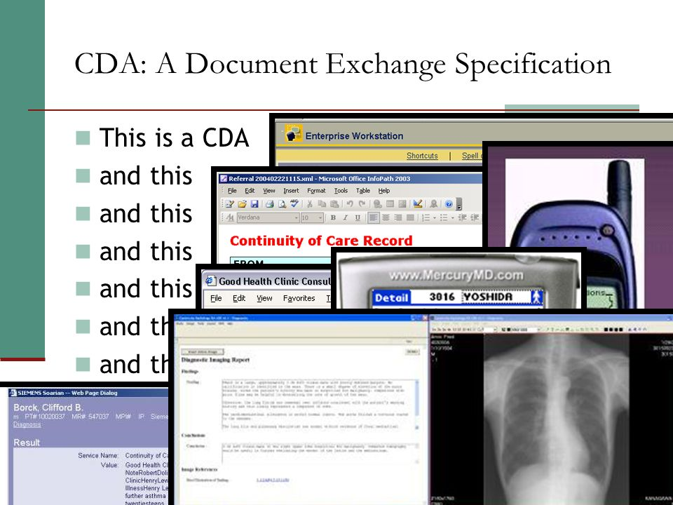 CDA: A Document Exchange Specification This is a CDA and this