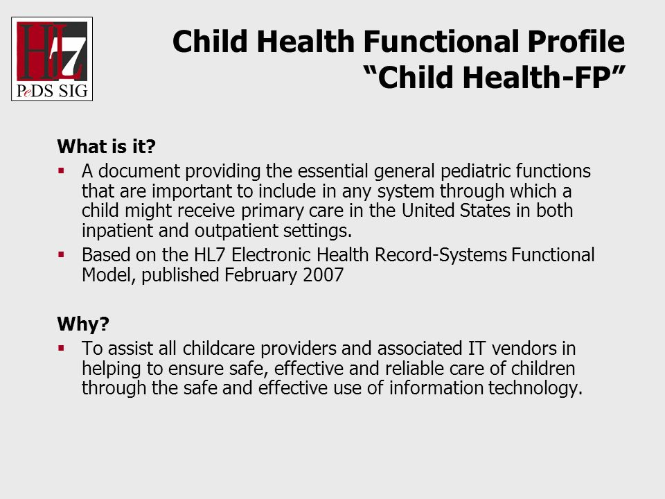 Child Health Functional Profile Child Health-FP What is it.