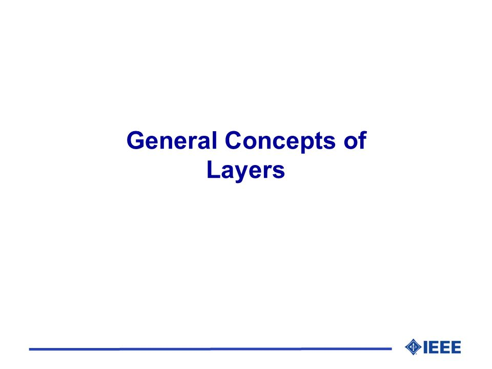 General Concepts of Layers