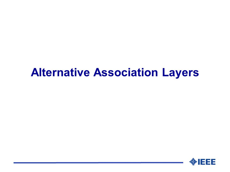 Alternative Association Layers