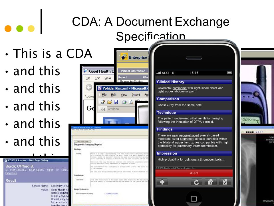 © Alschuler Associates, LLC, 2009 6 6 CDA: A Document Exchange Specification This is a CDA and this