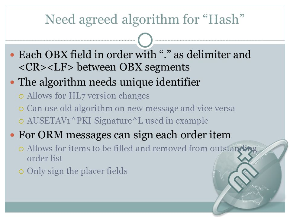 Need agreed algorithm for Hash Each OBX field in order with.