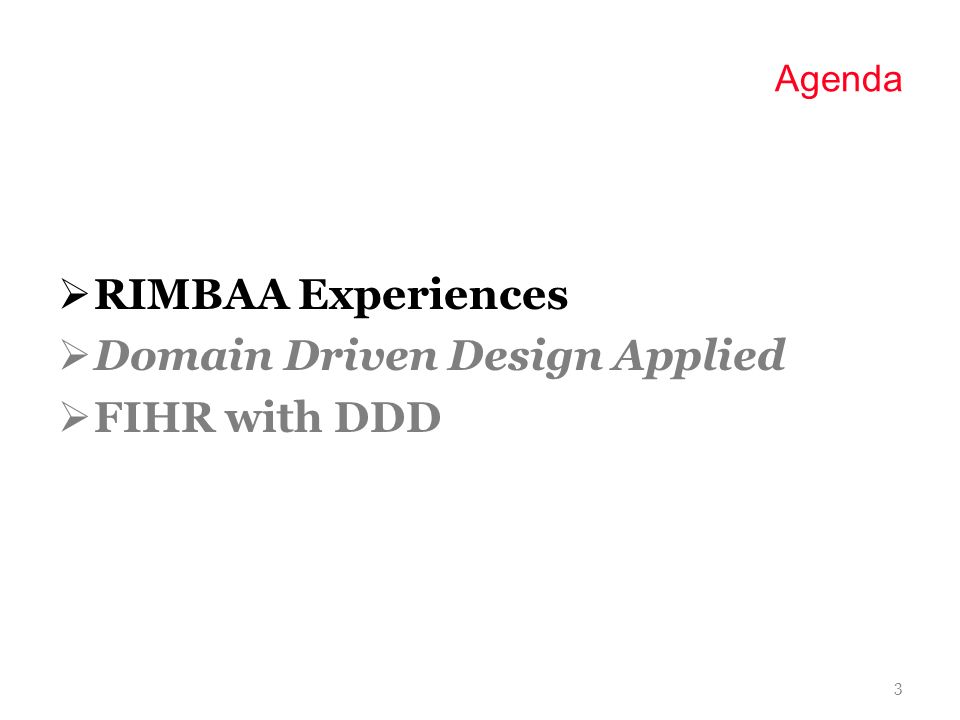 Agenda RIMBAA Experiences Domain Driven Design Applied FIHR with DDD 2