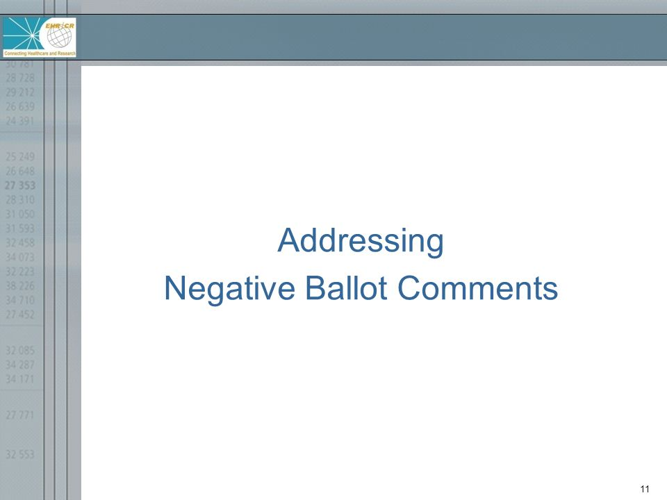 11 Addressing Negative Ballot Comments