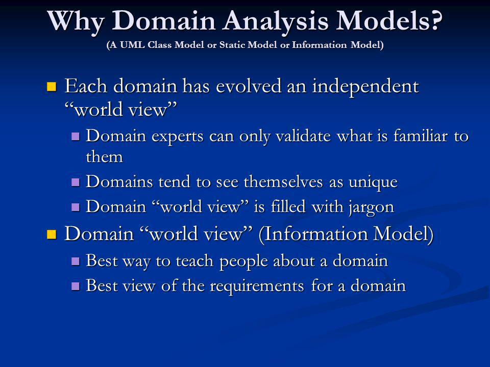 Why Domain Analysis Models.