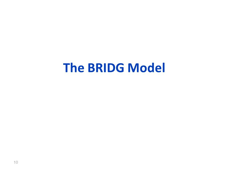 The BRIDG Model 10