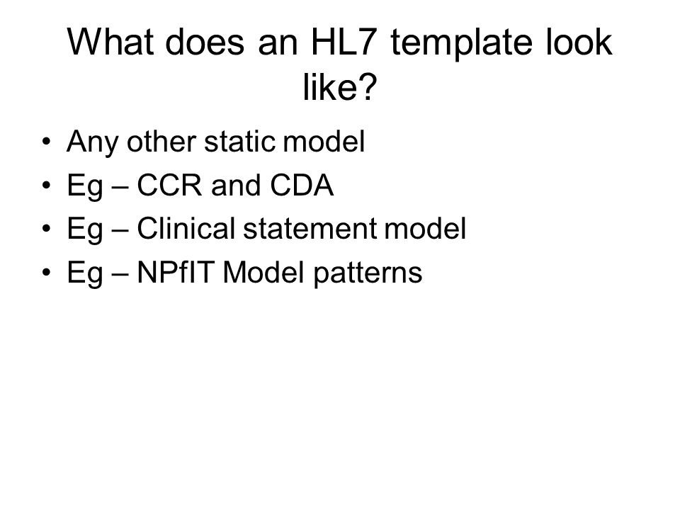 What does an HL7 template look like.
