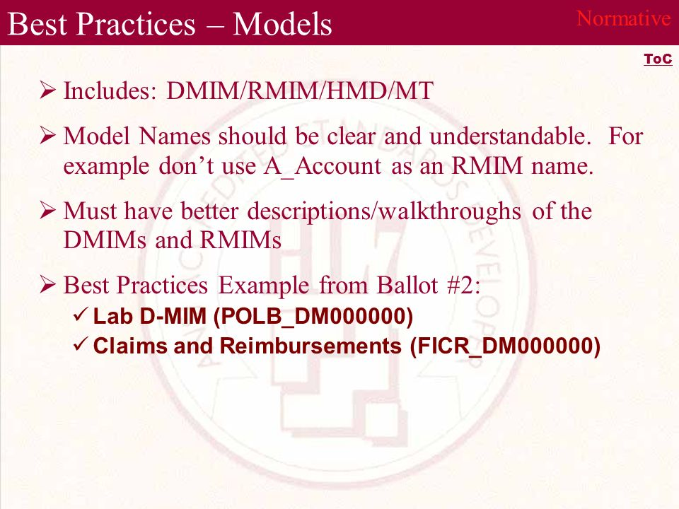 Best Practices – Models Includes: DMIM/RMIM/HMD/MT Model Names should be clear and understandable.