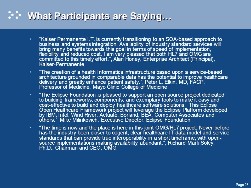 Page 28 What Participants are Saying… Kaiser Permanente I.T.