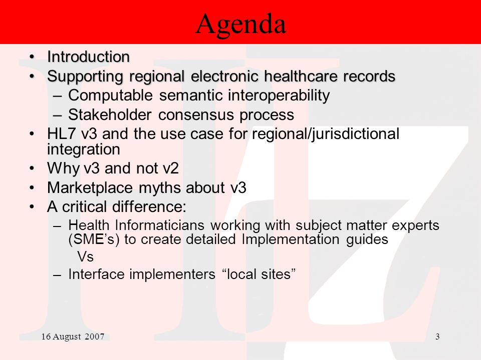 16 August 20073 Agenda IntroductionIntroduction Supporting regional electronic healthcare recordsSupporting regional electronic healthcare records –Co