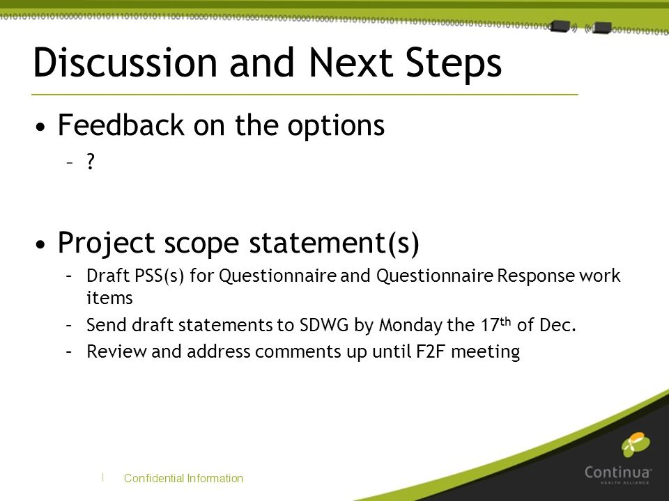 | Discussion and Next Steps Feedback on the options –.