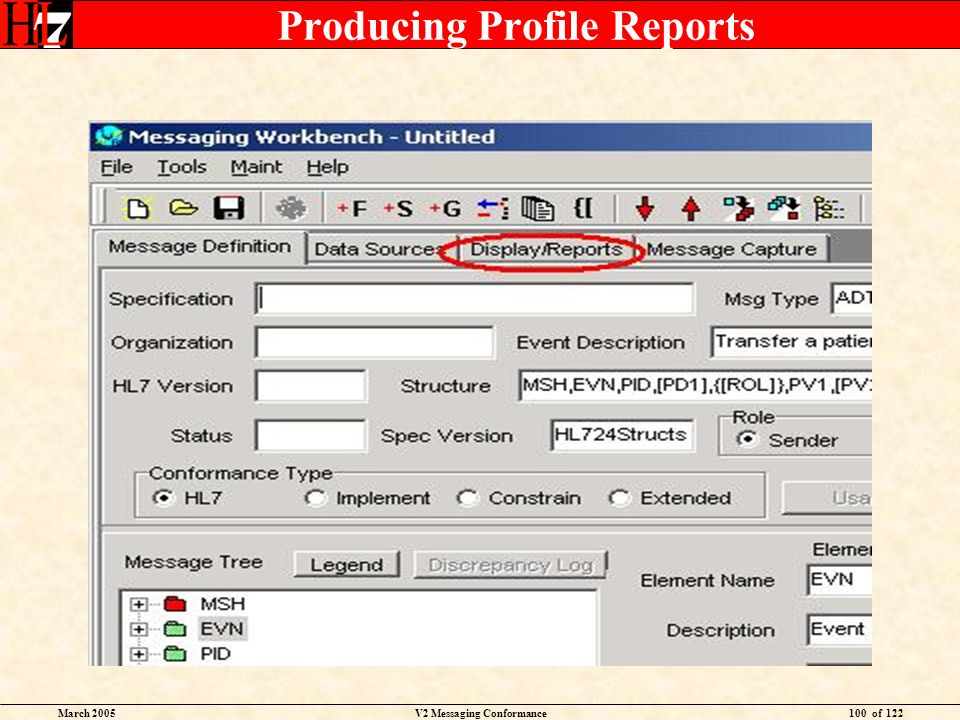 March 2005V2 Messaging Conformance100 of 122 Producing Profile Reports