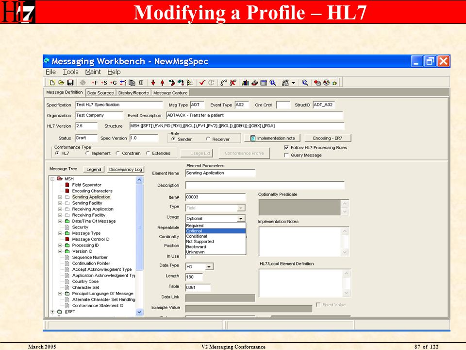 March 2005V2 Messaging Conformance87 of 122 Modifying a Profile – HL7