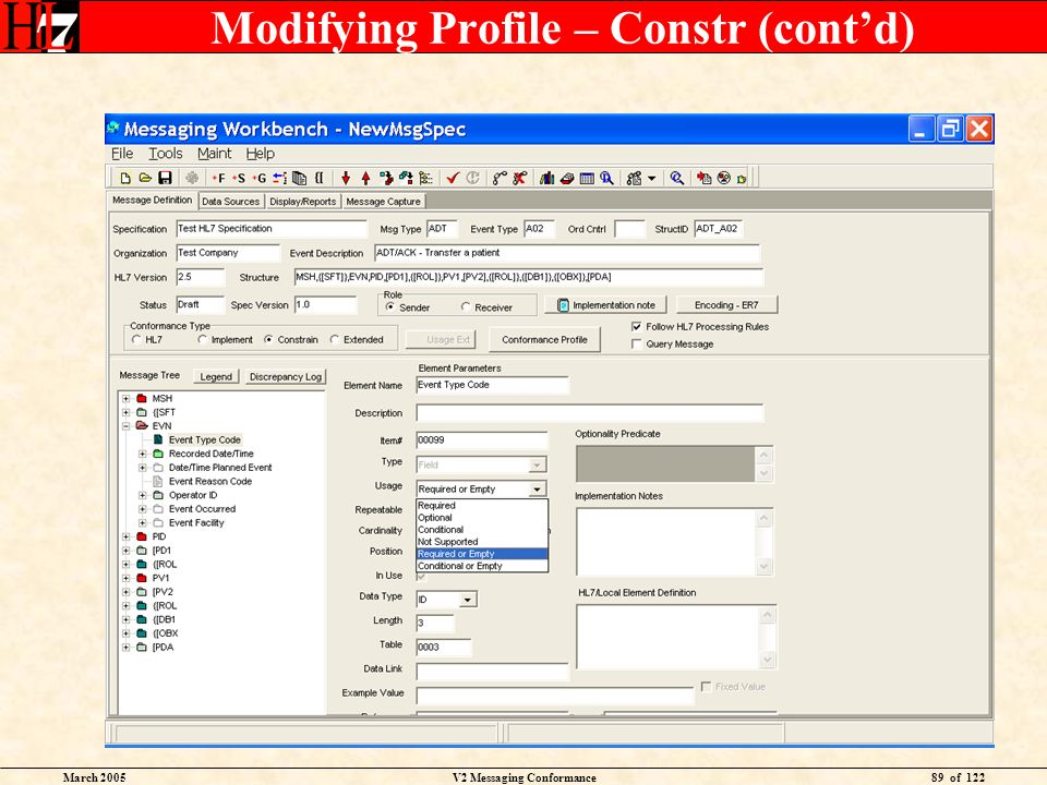 March 2005V2 Messaging Conformance89 of 122 Modifying Profile – Constr (contd)
