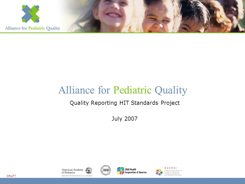 www.kidsquality.org DRAFT 2 1.Goal 2.Participants 3.Rationale 4.Project Overview 5.How to Participate