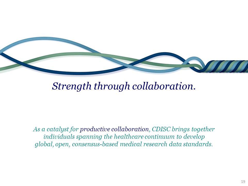19 Strength through collaboration.