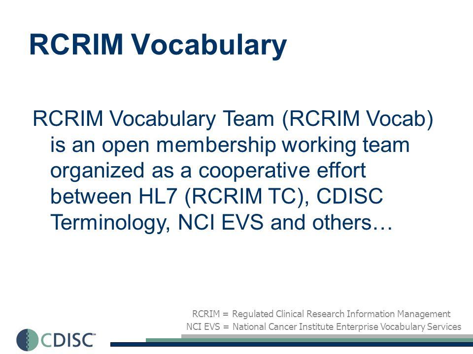 Nexus for Harmonization EVS = NCI Enterprise Vocabulary Services RCRIM