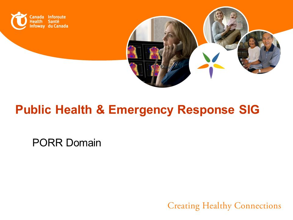 Public Health & Emergency Response SIG PORR Domain