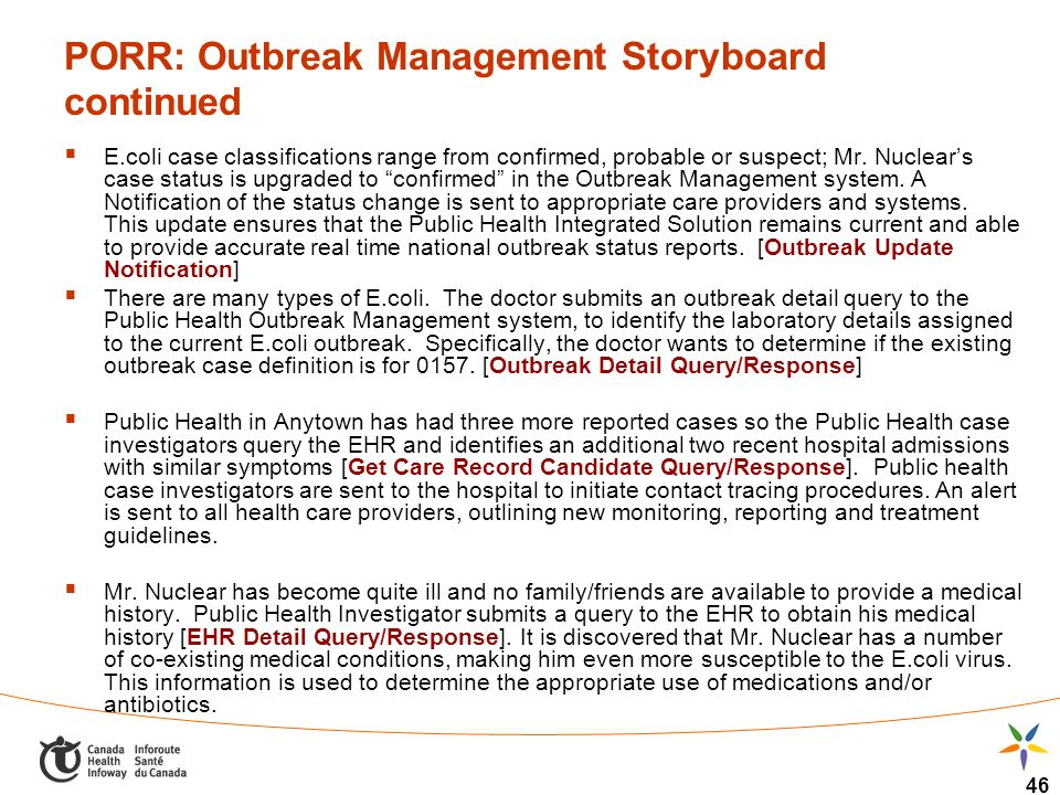 46 PORR: Outbreak Management Storyboard continued E.coli case classifications range from confirmed, probable or suspect; Mr.