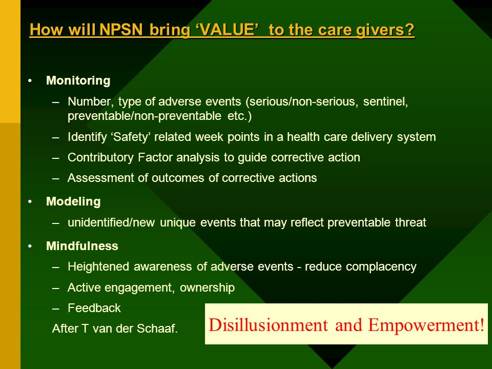 How will NPSN bring VALUE to the care givers.
