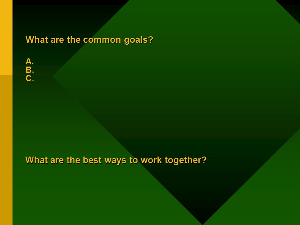 What are the common goals. What are the common goals.