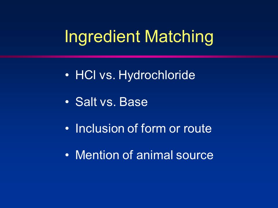 Ingredient Matching HCl vs. Hydrochloride Salt vs.