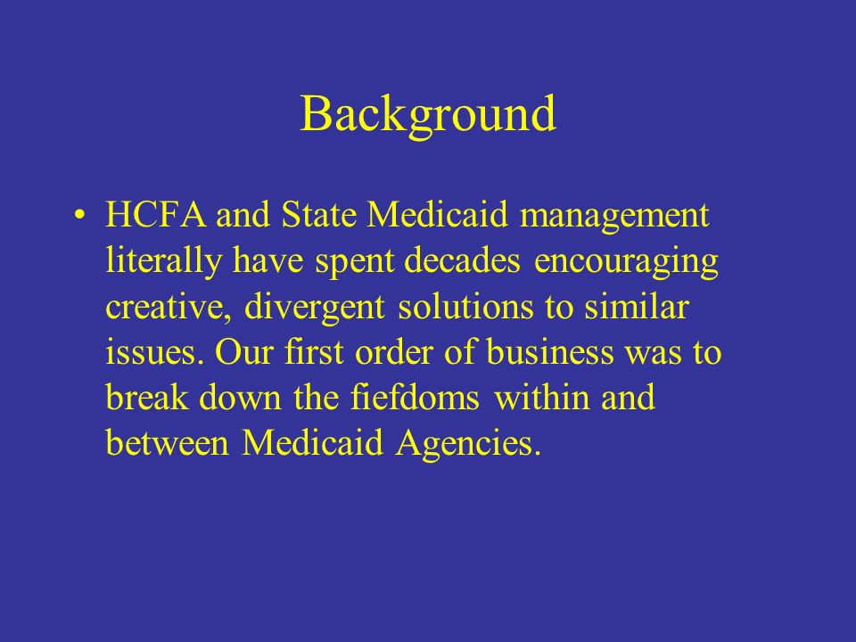 Purpose of MHCCM Show How the Transaction Standards Will Affect Medicaid Business Practices Illustrate the Commonalities That Medicaid Agencies Historically Have Downplayed First step