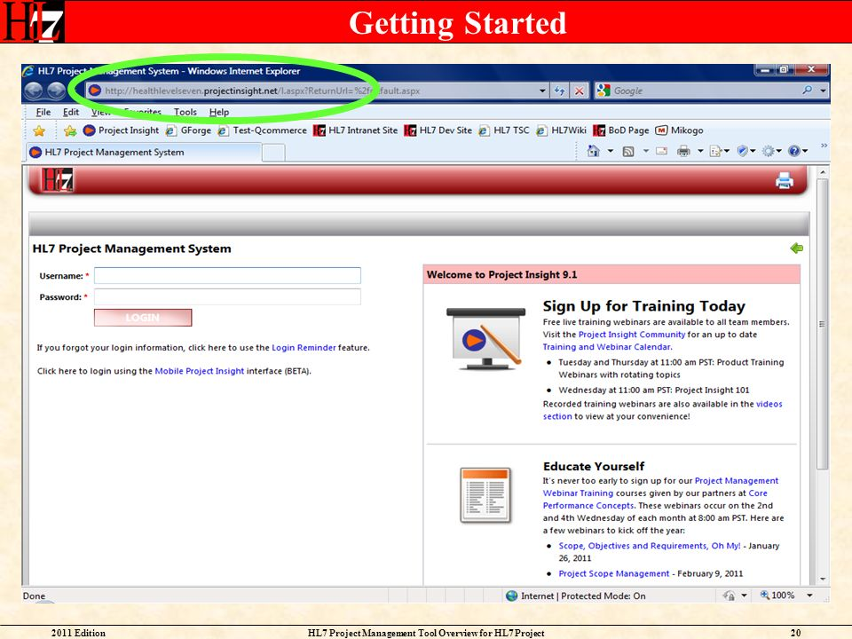 2011 EditionHL7 Project Management Tool Overview for HL7 Project Facilitators 20 Getting Started