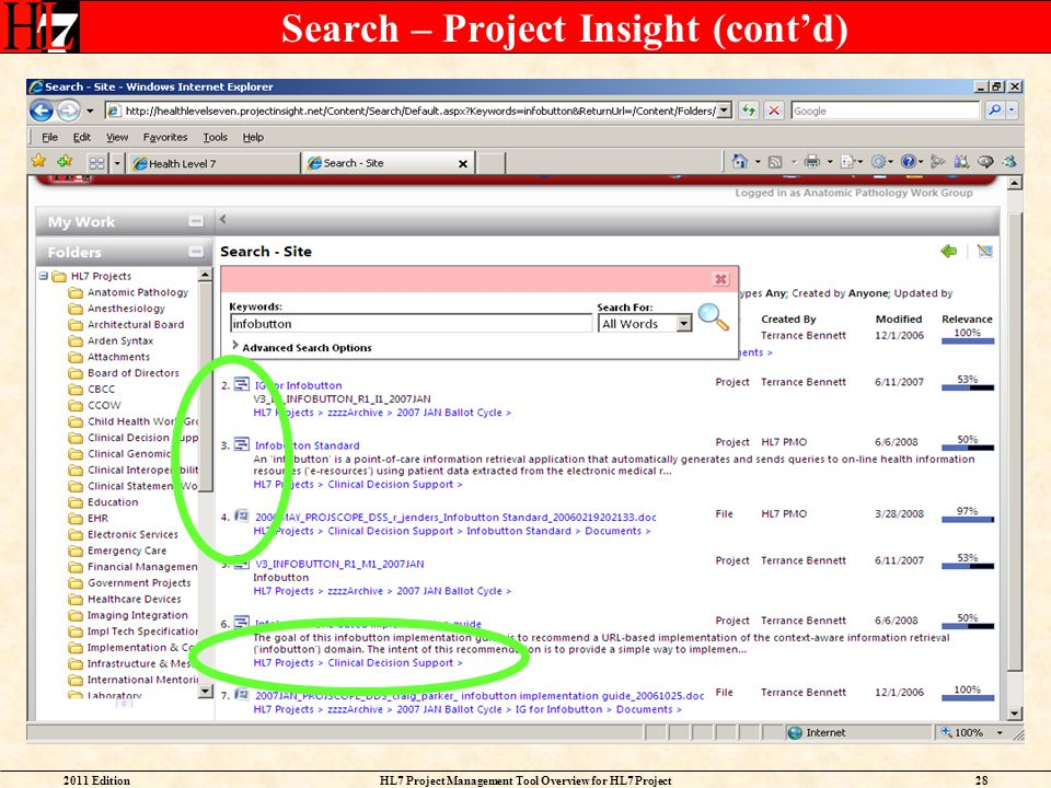 2011 EditionHL7 Project Management Tool Overview for HL7 Project Facilitators 28 Search – Project Insight (contd)