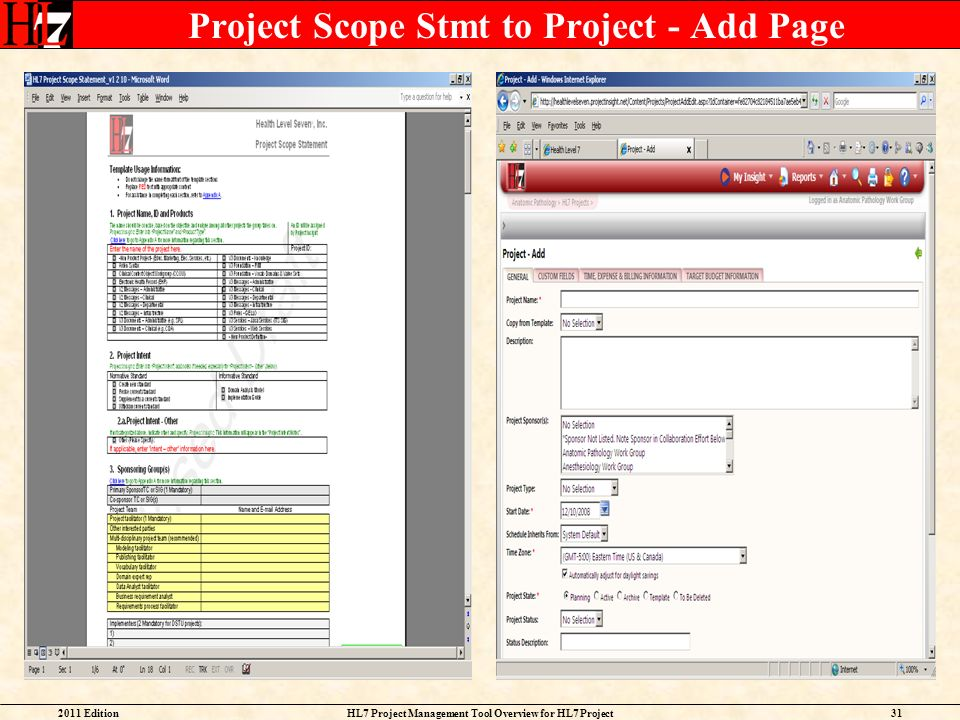 2011 EditionHL7 Project Management Tool Overview for HL7 Project Facilitators 31 Project Scope Stmt to Project - Add Page