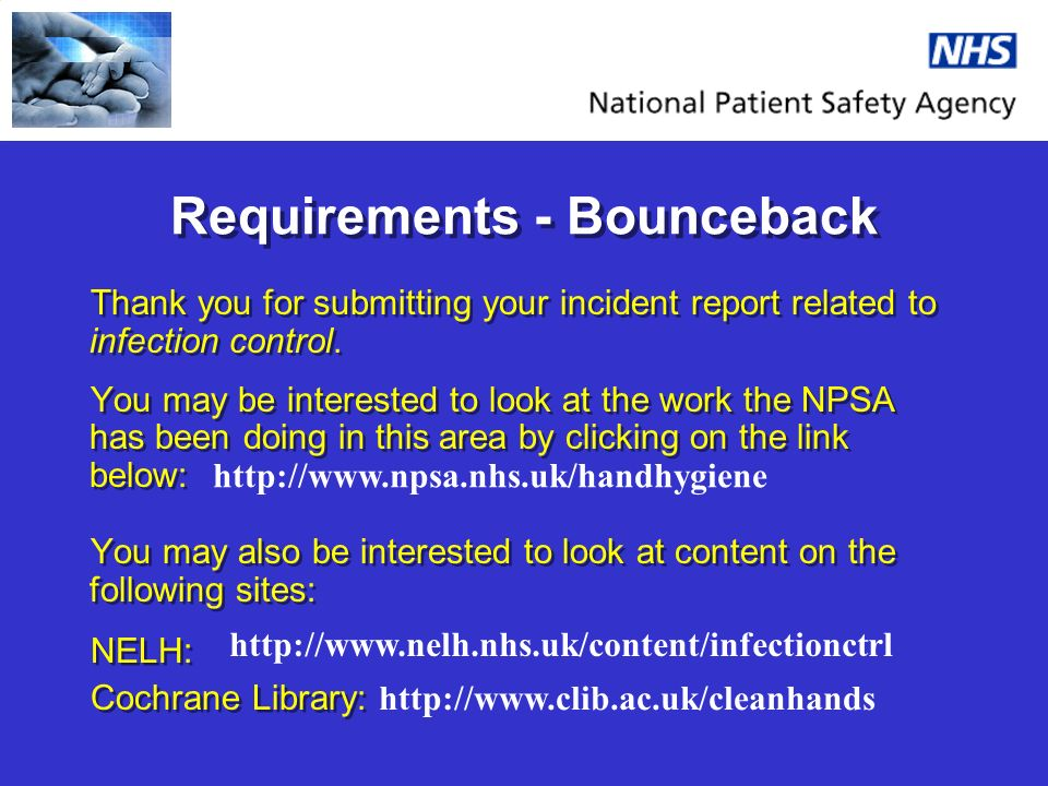 Requirements - Bounceback Thank you for submitting your incident report related to infection control.