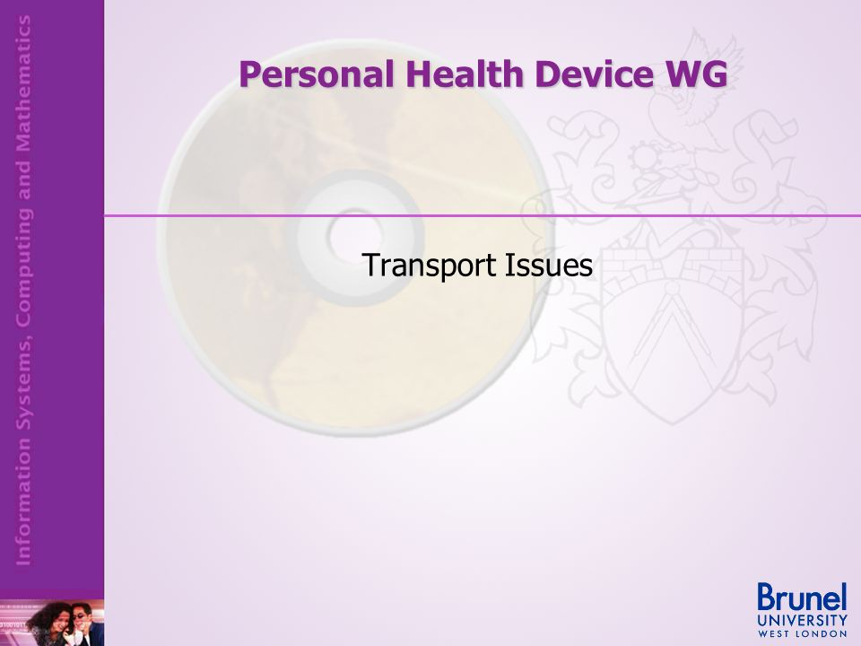Transport Issues Personal Health Device WG