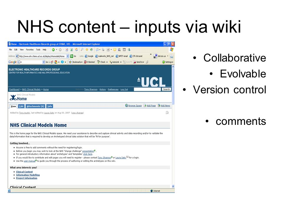 NHS content – inputs via wiki Collaborative Evolvable Version control comments