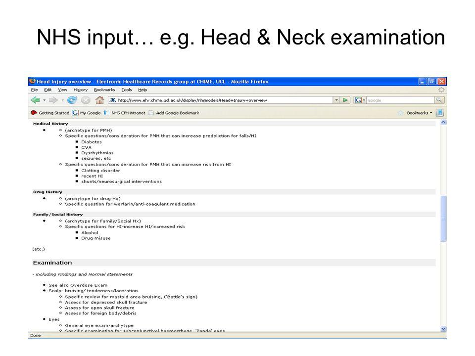 NHS input… e.g. Head & Neck examination