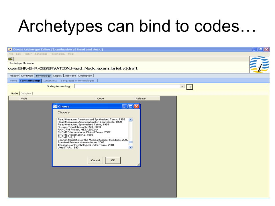 Archetypes can bind to codes…