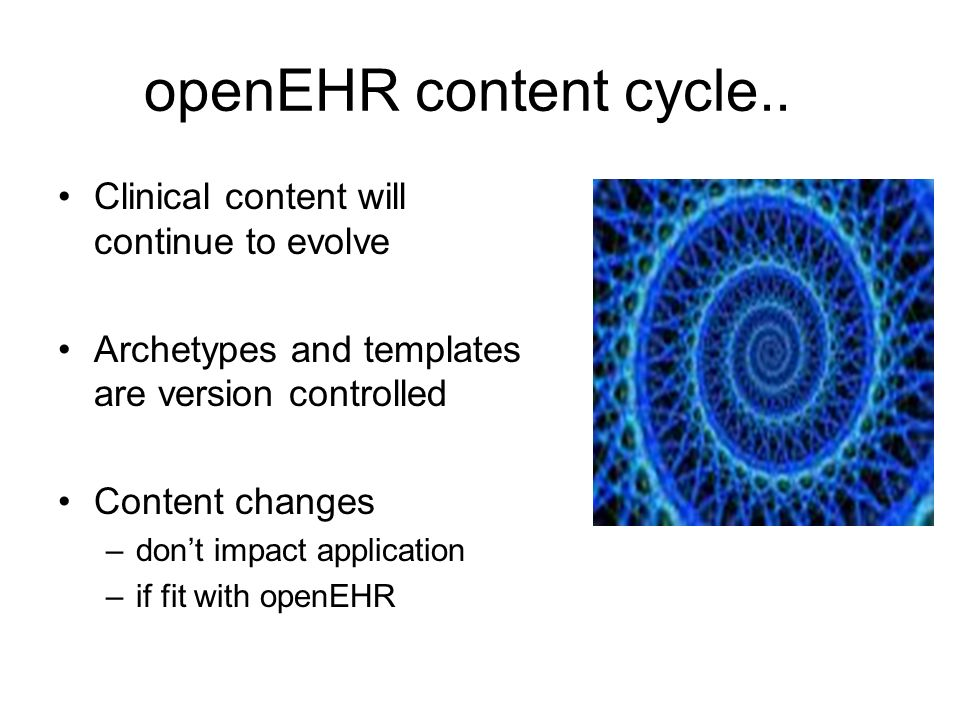 openEHR content cycle..
