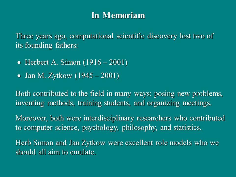 In Memoriam Herbert A. Simon (1916 – 2001) Herbert A.