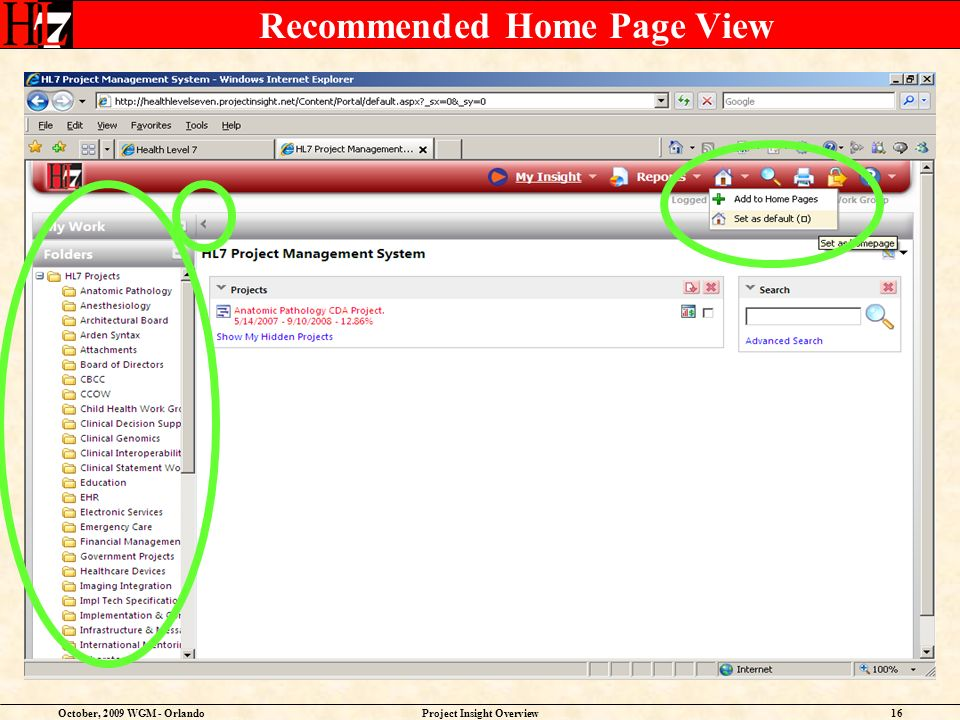 October, 2009 WGM - OrlandoProject Insight Overview16 Recommended Home Page View