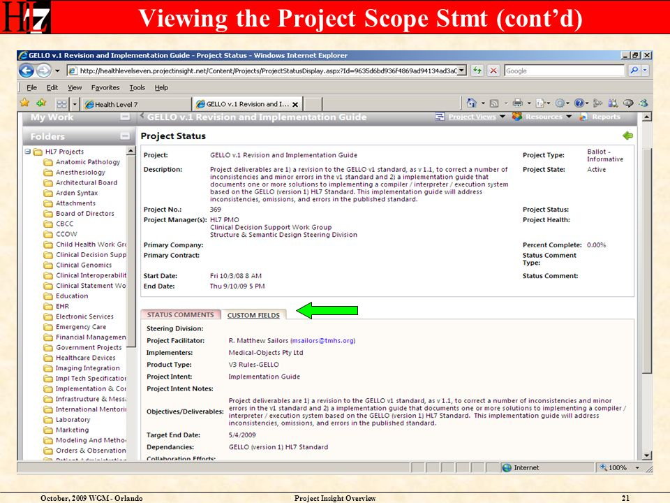 October, 2009 WGM - OrlandoProject Insight Overview21 Viewing the Project Scope Stmt (contd)