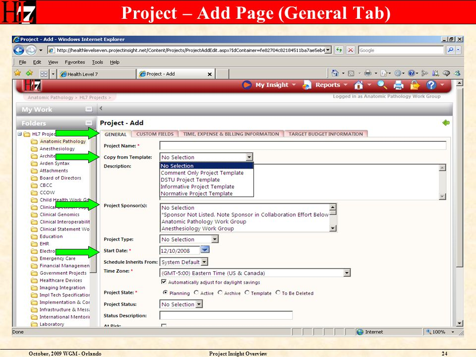 October, 2009 WGM - OrlandoProject Insight Overview24 Project – Add Page (General Tab)