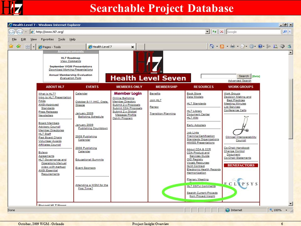 October, 2009 WGM - OrlandoProject Insight Overview6 Searchable Project Database