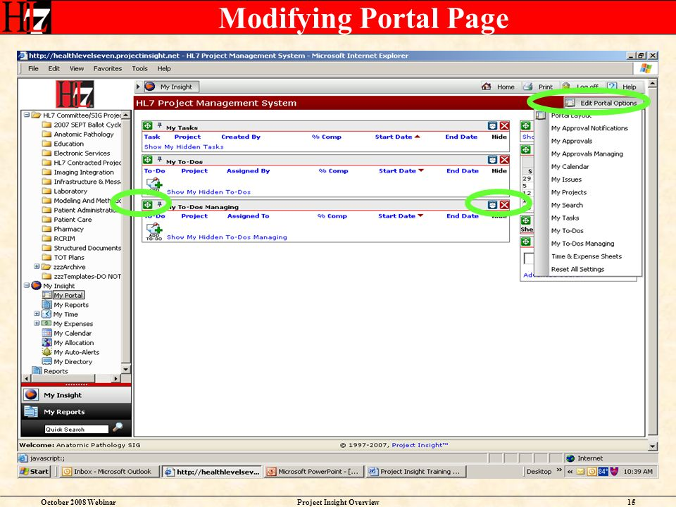 October 2008 WebinarProject Insight Overview15 Modifying Portal Page