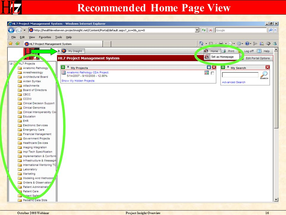 October 2008 WebinarProject Insight Overview16 Recommended Home Page View