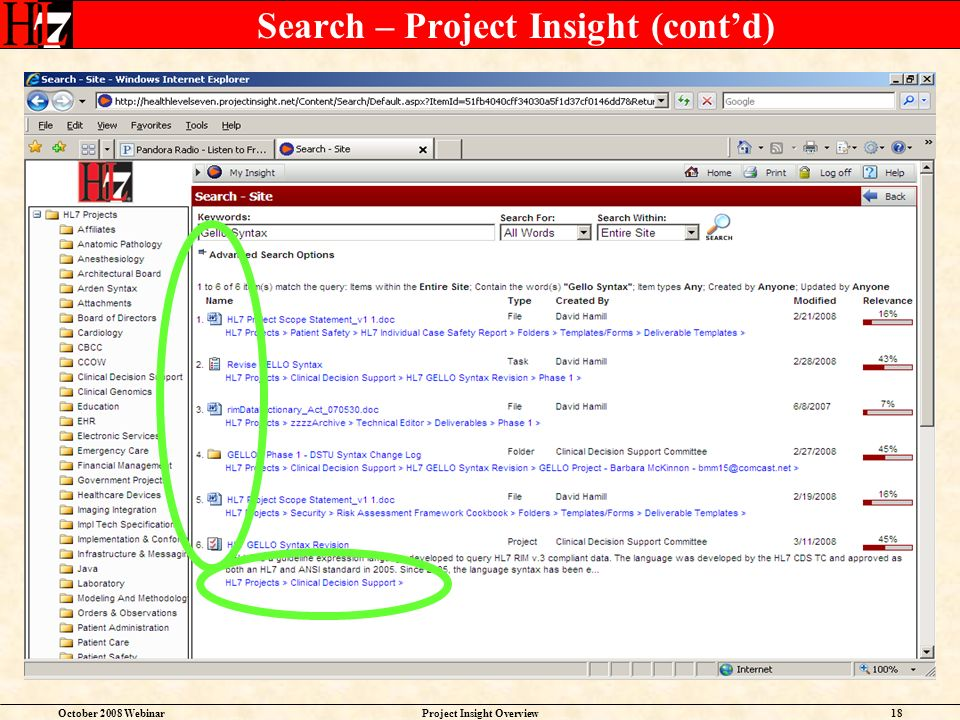 October 2008 WebinarProject Insight Overview18 Search – Project Insight (contd)