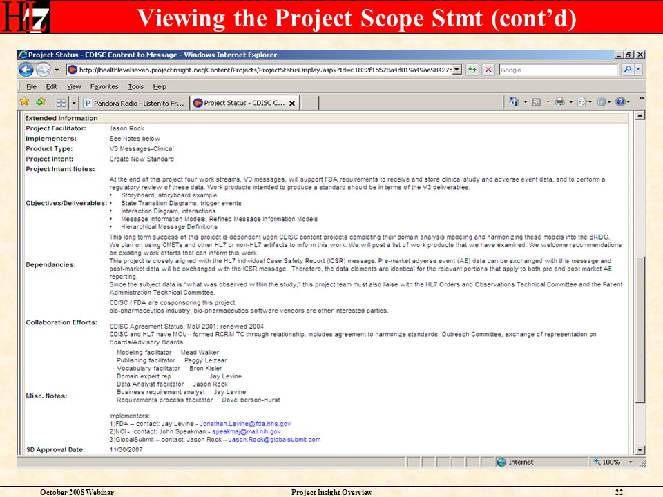 October 2008 WebinarProject Insight Overview22 Viewing the Project Scope Stmt (contd)