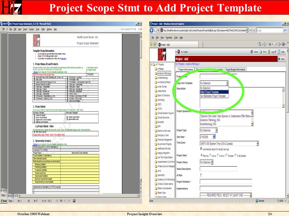 October 2008 WebinarProject Insight Overview24 Project Scope Stmt to Add Project Template